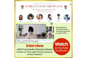 24 September 2021 - World Flower Therapy Day, Japan - Interview with Franchelle Ofsoské-Wyber